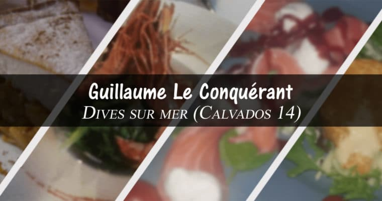 restaurant Guillaume Le Conquérant – Dives Sur Mer
