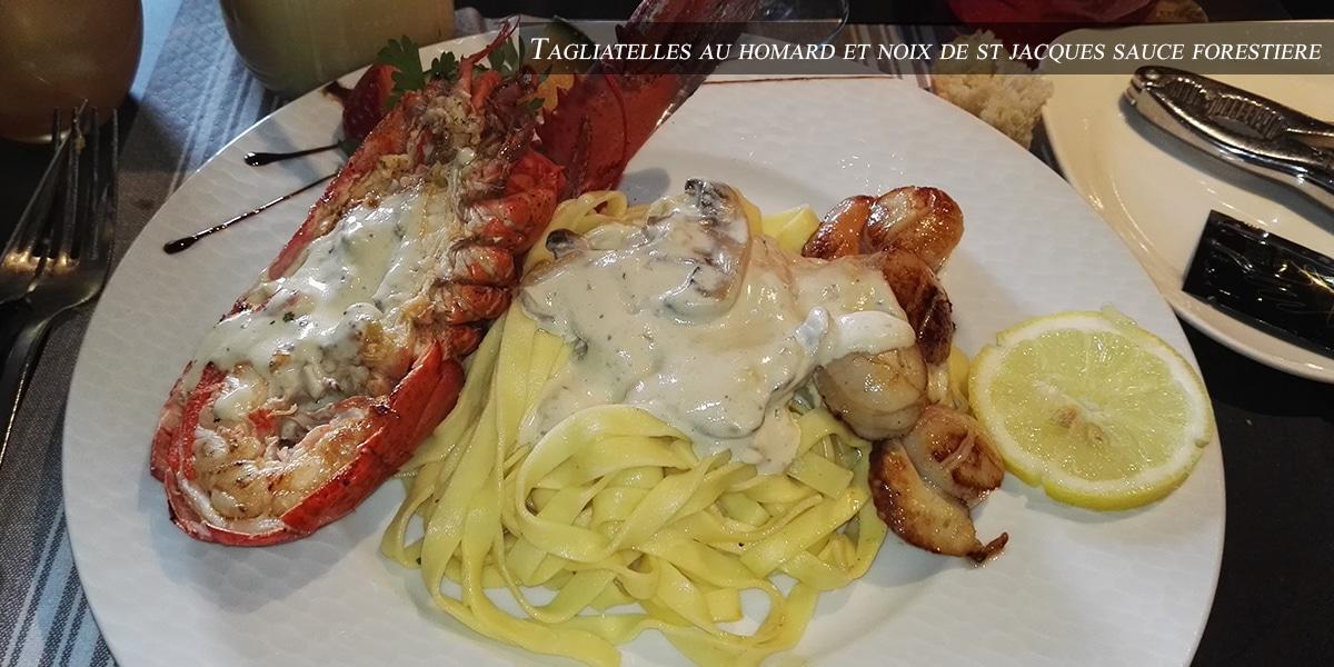 J'ai testé pour vous : les tagliatelles au homard et noix de saint jacques nappées de sauce forestière  – La taverne des rois