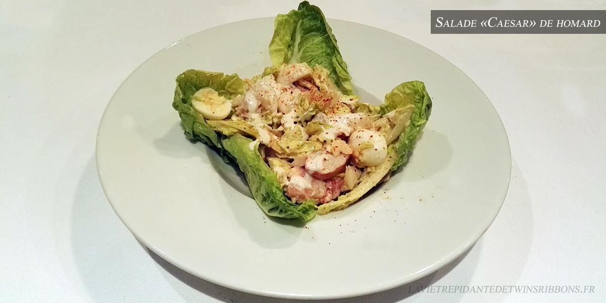 J'ai testé pour vous : la salade «Caesar» de homard – le restaurant La Bourgogne