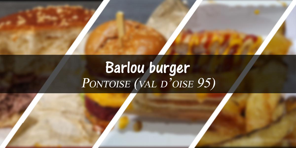 Barlou burger – Pontoise – Seth Gueko