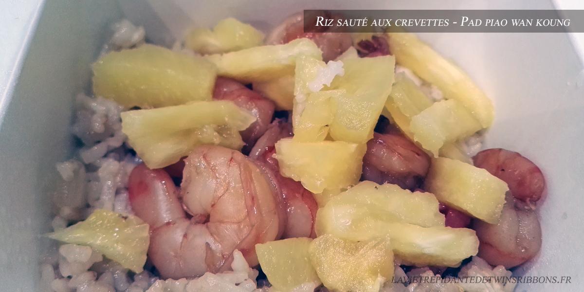 J'ai testé pour vous : le riz sauté aux crevettes – Petit Phuket – Pontoise