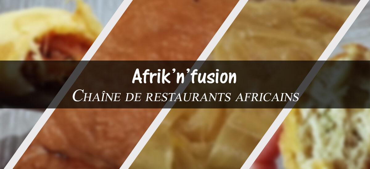 Afrik'n'fusion : restaurant africain