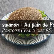 Burger saumon – Au pain de Pontoise