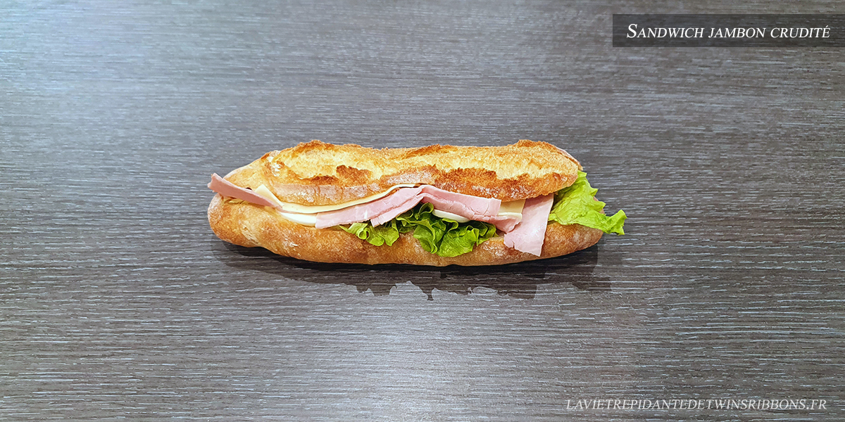 J'ai testé pour vous : le sandwich jambon crudité – Boulangerie Folet – Pontoise