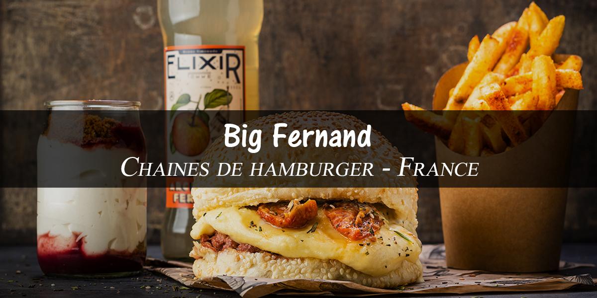 Big Fernand – chaine de restaurant à hamburger